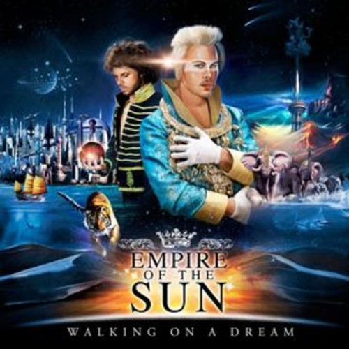 Empire Of The Sun – Walking on a Dream