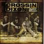 Crossin Dixon – Guitar Slinger