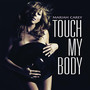 Mariah Carey &ndash; Touch My Body