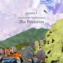 Person L &ndash; The Positives