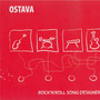 Ostava – ROCK'N'ROLL SONG DESIGNERS