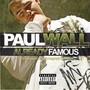 Paul Wall – Already Famous