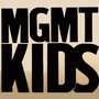 MGMT &ndash; Kids