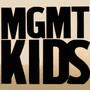 MGMT – Kids