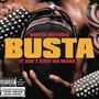 Busta Rhymes – It Ain't Safe No More...