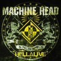 Machine Head – Hellalive