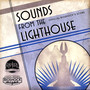 Garry Schyman – Sounds From The Lighthouse