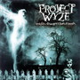 Project Wyze – Misfits.Strangers.Liars.Friend