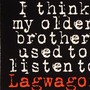 Lagwagon – I Think My Older Brother Used To Listen To