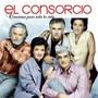 El Consorcio – Canciones Para Toda La Vida