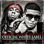 Drake & Lil' Wayne Official White Label