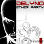 Delyno – Ether Party