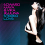 Edward Maya & Vika Jigulina – Stereo Love (Remixes)