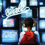 WALE – Attention Deficit (Bonus Track Version)