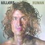 The Killers &ndash; Human