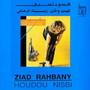 Ziad Rahbani – Houdou Nisbi
