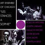 Art Ensemble of Chicago – Les Stances à Sophie