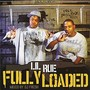 Lil Rue – Fully Loaded