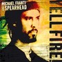 Michael Franti And Spearhead – Yell Fire!