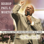 BISHOP PAUL S. MORTON – Cry Your Last Tear