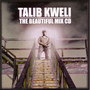 Talib Kweli – The Beautiful Mixtape