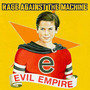 RATM – Evil Empire