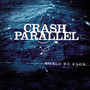 Crash Parallel – World We Know