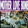 Mother Love Bone – Mother Love Bone Disc 1