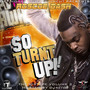Roscoe Dash – So Turnt Up Vol 2