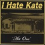 I HATE KATE – Act One EP
