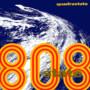 808 State – Quadrastate