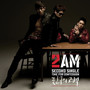 2AM – Time For Confession (Single)