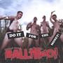 Ballyhoo! – Do It For The Money