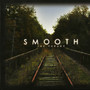 SMOOTH – The Parade