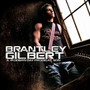 Brantley Gilbert – A Modern Day Prodigal Son