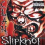 Slipknot – Clan