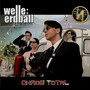 Welle:Erdball – Chaos Total