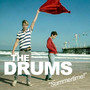 The Drums Summertime!