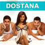 Dostana – Dostana