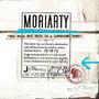 moriarty – Gee Whiz But This Is A Lonesome Town