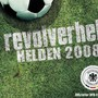 Revolverheld &ndash; Helden 2008