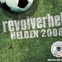 Revolverheld – Helden 2008