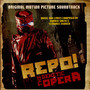 Repo! The Genetic Opera - Original Motion Picture Soundtrack