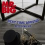 Mr. Big – Next Time Around - Best Of Mr. Big
