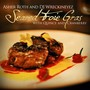 Asher Roth – Seared Foie Gras w/ Quince & Cranberry