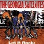 The Georgia Satellites – Let It Rock: The Best Of The Georgia Satellites