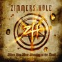 Zimmers Hole – When You Were Shouting At The Devil...