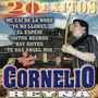 Cornelio Reyna – 20 Exitos