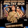 Philthy Rich – Flyest Nigga On 2 Feet - EP
