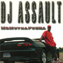 DJ Assault – Mr Mutha Fukha